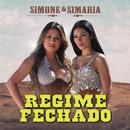 Regime Fechado (Ao Vivo)/Simone & Simaria