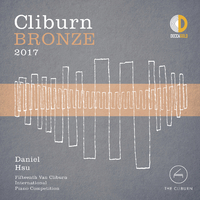 Cliburn Bronze 2017 - 15th Van Cliburn International Piano Competition (Live)/Daniel Hsu