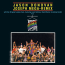 "Joseph Mega Remix (Music From ""Joseph And The Amazing Technicolor Dreamcoat"")/Andrew Lloyd Webber, Jason Donovan, ""Joseph And The Amazing Technicolor Dreamcoat"" 1991 London Cast"