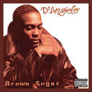 Brown Sugar (Deluxe Edition)/D'Angelo and The Vanguard