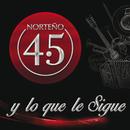 Y Lo Que Le Sigue/Norteño 4.5