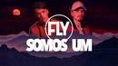 Somos Um (Lyric Video)/Fly