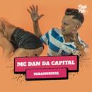 Paranormal/MC Dan Da Capital