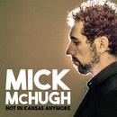 Not In Kansas Anymore/Mick McHugh