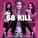 68 Kill (Original Motion Picture Soundtrack)/Frank Ilfman, James Griffiths