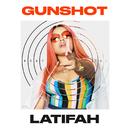 Gunshot/Latifah