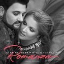 Romanza (Deluxe Edition)/Anna Netrebko, Yusif Eyvazov