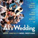 Ali's Wedding (Original Motion Picture Soundtrack)/Sydney Symphony Orchestra, Nigel Westlake