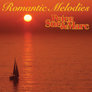 Romantic Melodies (Remastered)/Peter, Sue & Marc