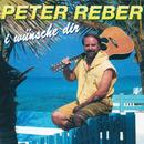 I wünsche dir/Peter Reber