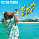 Jede bruucht sy Insel/Peter Reber