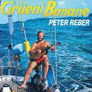 Grüeni Banane/Peter Reber