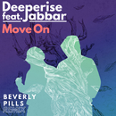 Move On (Beverly Pills Remixes) (feat. Jabbar)/Deeperise