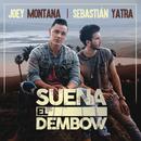 Suena El Dembow/Joey Montana, Sebastián Yatra