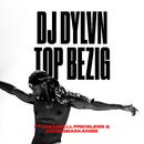Top Bezig (feat. MaxiMilli, Priceless, YOUNGBAEKANSIE)/DJ DYLVN