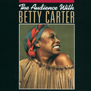 The Audience With Betty Carter (Live)/Betty Carter