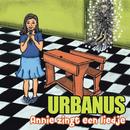 Annie Zingt Een Liedje (Radio Edit)/Urbanus