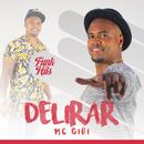 Delirar/MC Gibi