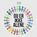 Du Er Ikke Alene/LIGA
