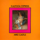 Kaliyuga Express/Mike Castle