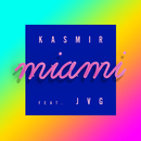 Miami (feat. JVG)/Kasmir