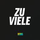 Zu viele (feat. Fonz)/BSMG