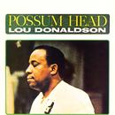 Possum Head/Lou Donaldson