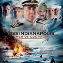 USS Indianapolis: Men Of Courage (Original Motion Picture Soundtrack)/Laurent Eyquem