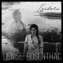 Isidora/Denise Rosenthal