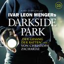 03: Der Gesang der Ratten - Teil 1/Darkside Park