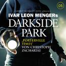 05: Porterville Times/Darkside Park