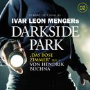02: Das böse Zimmer - Teil 1/Darkside Park