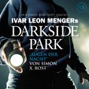13: Augen der Nacht/Darkside Park