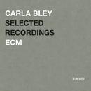 Rarum XV / Selected Recordings/Carla Bley