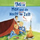 09: Max und die Nacht ohne Zelt/Max
