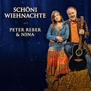 Schöni Wiehnachte/Peter Reber, Nina Reber