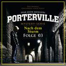 03: Nach dem Sturm/Porterville
