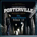 13: Die Ausgestoßenen/Porterville