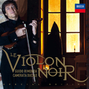 Le Violon Noir/Guido Rimonda, Camerata Ducale