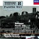 Honegger: Symphony No. 2; Pacific 231; Pastorale d'été; Rugby; Monopartita; Mouvement symphonique No. 3/David Zinman, Tonhalle Orchester Zurich
