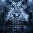 A Glorified Piece Of Blue-Sky/The Atlas Moth