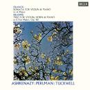 Franck: Violin Sonata / Brahms: Horn Trio/Itzhak Perlman, Vladimir Ashkenazy, Barry Tuckwell