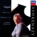 Chopin: Preludes, Op.28; Piano Sonata No.3/Vladimir Ashkenazy