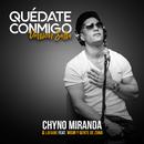 Quédate Conmigo (Versión Salsa) (feat. Wisin, Gente De Zona)/Chyno Miranda, Lafame