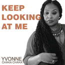 Keep Looking At Me/Yvonne Chaka Chaka