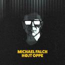 Højt Oppe/Michael Falch
