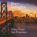 Notes From San Francisco/Rory Gallagher