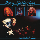 Stage Struck (Live / Remastered 2013)/Rory Gallagher