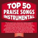 Top 50 Praise Songs Instrumental/Maranatha! Music