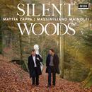 Silent Woods/Mattia Zappa, Massimiliano Mainolfi